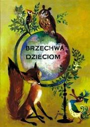 Znane i mniej znane wiersze Jana Brzechwy